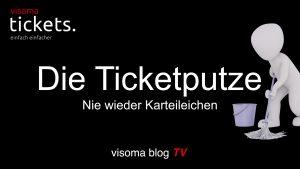 Die Ticketputze für die Dispo