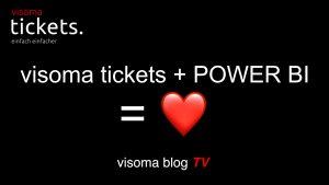 visoma tickets und power bi